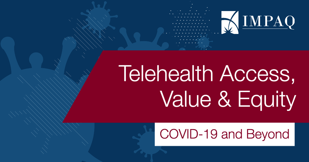 Telehealth Access, Value & Equity